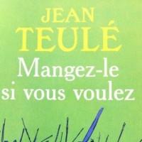 Jean-Teulé-Mangez-le-si-vous-voulez-