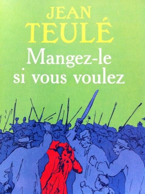 Jean-Teulé-Mangez-le-si-vous-voulez-e1287935083793